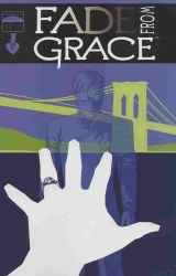 FADE FROM GRACE #5