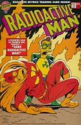 RADIOACTIVE MAN (1993) #412 NM