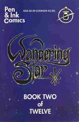WANDERING STAR SECOND PRINTING #2 NM