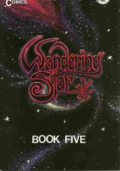 WANDERING STAR SECOND PRINTING #5 NM