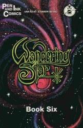 WANDERING STAR SECOND PRINTING #6 NM