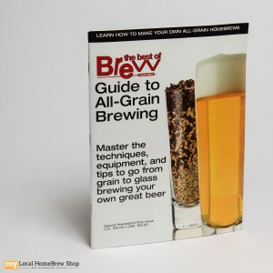 BYO Magazine Guide to All Grain Brewing (Special Issue)