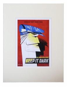 Keep It Dark Mounted Print