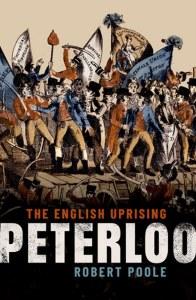 Peterloo: The English Uprising