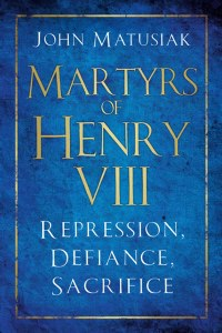 Martyrs of Henry VIII