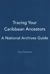 Tracing Your Caribbean Ancestors : A National Archives Guide