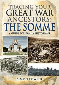 Tracing Your Great War Ancestors The Somme