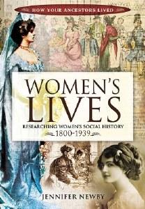 Women's Lives : Researching Women's Social History 1800-1939