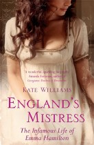 England's Mistress : The Infamous Life of Ema Hamilton