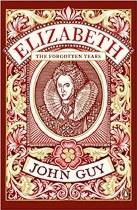 Elizabeth The Forgotten Years