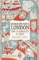 Shakespeare's London on 5 Groats a day