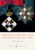 European Orders And Decorations To 1945