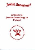 Jewish Ancestors? : A Guide to Jewish Genealogy in Poland