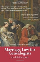 Marriage Laws For Genealogists 2nd Edition