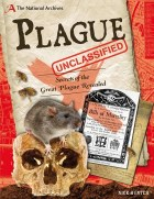 Plague Unclassified : Secrets of the Great Plague Revealed