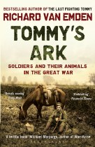 Tommy's Ark : Soldiers & Their Animals in the Great War
