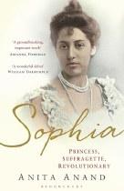 Sophia: Princess, Suffragette, Revolutionary