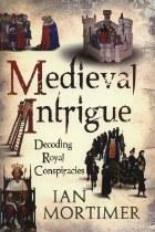 Medieval Intrigue : Decoding Royal Conspiracies