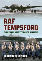 RAF Tempsford: Churchill's Most Secret Airfield