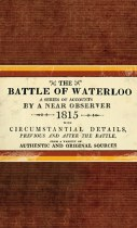 The Battle of Waterloo 1815 Reproduction