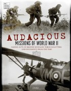 Audacious Missions of World War II