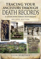 Tracing Your Ancestors Through Death Records 2nd Edition