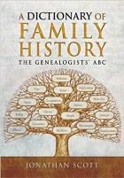 A Dictionary of Family History