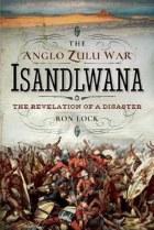 The Anglo Zulu War Isandlwana