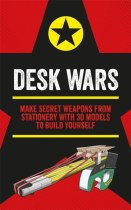 Desk Wars: 30 Models To Build