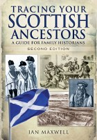 Tracing Your Scottish Ancestors 2nd Edition