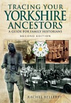 Tracing Your Yorkshire Ancestors 2nd Edition