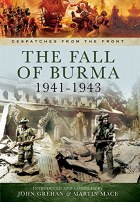 The Fall of Burma 1941-43