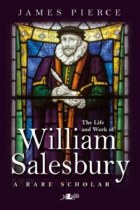 The Life & Work Of William Salesbury