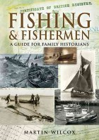 Fishing and Fishermen  A Guide for Family Historians