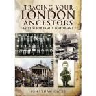 Tracing Your London Ancestors