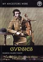 My Ancestors Were Gypsies 3rd Edition
