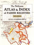 Phillimore Atlas and Index of Parish Registers 3rd Edition