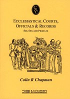Ecclesiastical Courts, Officials & Records: Sex, Sin And Probate