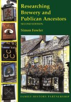 Researching Brewery and Publican Ancestors 2nd Edition