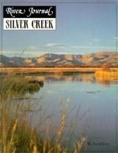 River Journal Silver Creek