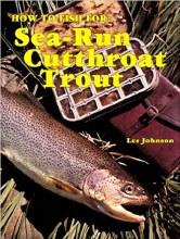 How to Fish Sea-Run Cutthroat