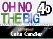 Oh No 40th Candle