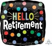 Hello Retirement 18in Foil