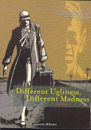 Different Ugliness Different  Madness TP (Mr)