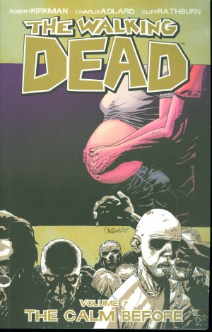 Walking Dead TP Vol 07 The Calm Before (Mr)