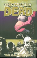 Walking Dead TP VOL 07 the Calm Before (Jul071937) (Mr)