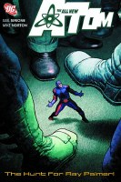 All New Atom TP VOL 03 the Hunt For Ray Palmer