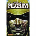 Just a Pilgrim Complete Coll HC