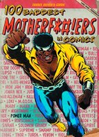 100 Baddest Mother F****ers In Comics SC (C: 0-1-2)