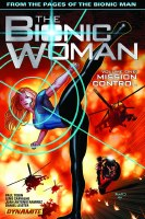 Bionic Woman TP VOL 01 Mission Control (C: 0-1-2)